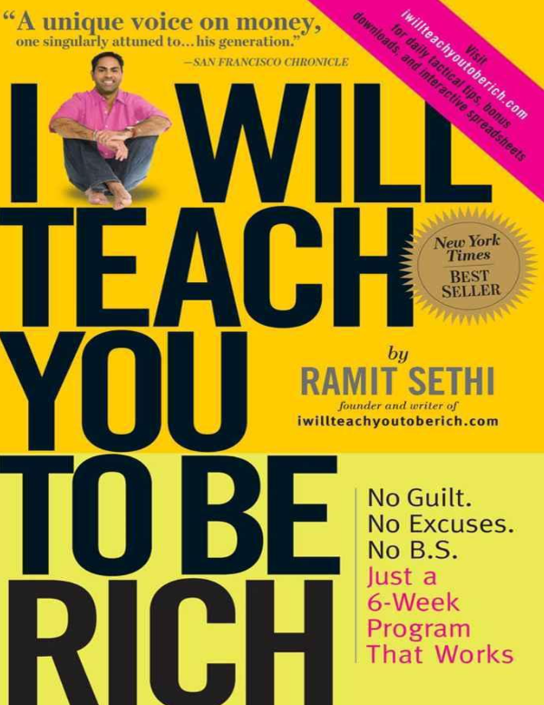 Ramit Sethi I Will Teach You To Be Rich 2009 Workman Publishing