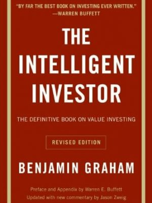 Benjamin Graham Jason Zweig Warren E. Buffett The Intelligent Investor 1973 Harper Business