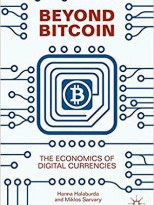 Beyond Bitcoin