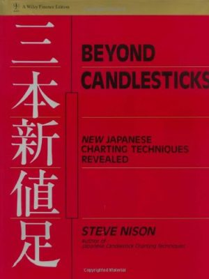 Beyond Candlesticks New Japanese Charting Techniques Revealed Wiley Finance