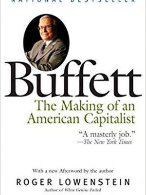 Buffett The Making of an American Capitalist