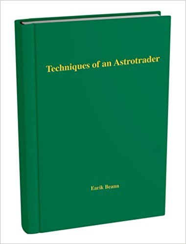 Earik Beann Techniques of an astrotrader 2007