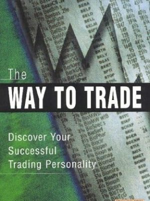John Piper The Way to Trade  Discover Your Successful Trading Personality 2000 Financial Times Prentice Hall