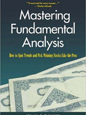 Michael C. Thomsett Mastering Fundamental Analysis 1998 Kaplan Publishing