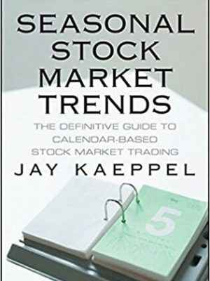 Seasonal Stock Market Trends The Defini Jay Kaeppel