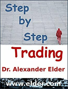 Step by Step Trading The Essentials of Computerized Technical Trading