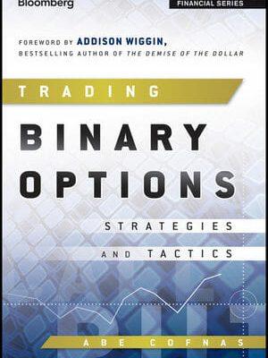 Trading binary options strategies and tactics