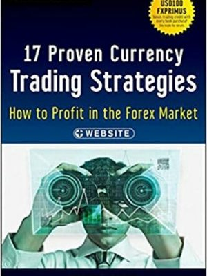 Wiley Trading 17 Proven Currency Trading Strategies How to Profit in the Forex Market