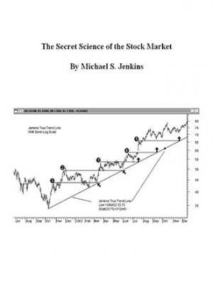 Michael S Jenkins The Secret Science of the Stock Market