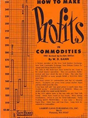 W. D. Gann How to Make Profits In Commodities 1976 Lambert Gann Publishing Company