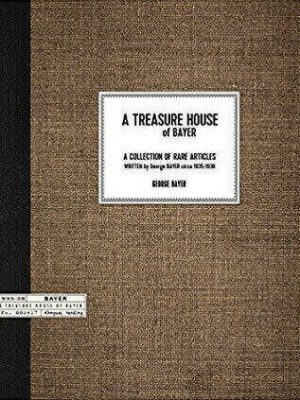 Bayer George A Treasure House of Bayer pdf