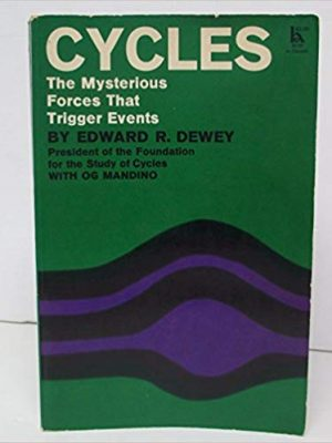 Edward R. Dewey Og Mandino Cycles  The Mysterious Forces that Trigger Events Hawthorn 1971
