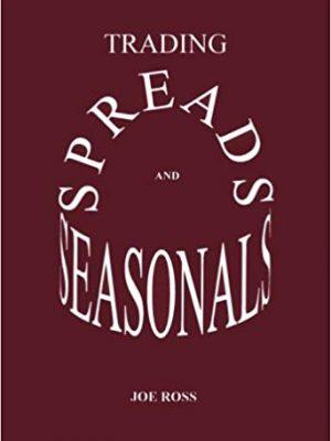 Joe Ross Trading Spreads and Seasonals Ross Trading Inc. 1995