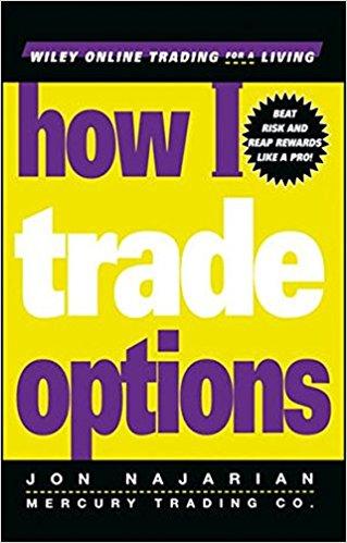 Jon Najarian How I Trade Options 2000
