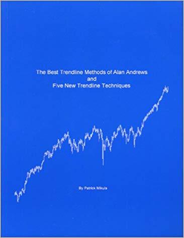 Patrick Mikula The Best Trendline Methods of Alan Andrews and Five New Trendline Techniques Mikula Forecasting Co 2002