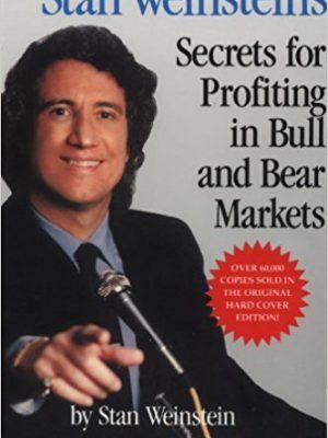 Stan Weinstein Stan Weinsteins Secrets For Profiting in Bull and Bear Markets McGraw Hill