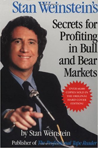 Stan Weinstein Stan Weinsteins Secrets For Profiting in Bull and Bear Markets McGraw Hill