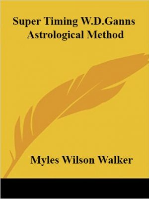 Super Timing W.D.Ganns Astrological Method