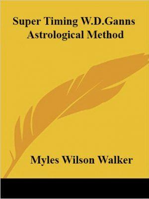 Super Timing W.D.Ganns Astrological Method
