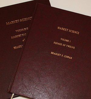 Bradley Cowan Market Science Volume l II Square of Twelve Market Dynamics