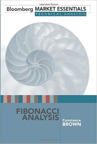Fibonacci Analysis Bloomberg Market Essentials Technical Analysis by Constance Brown Oct