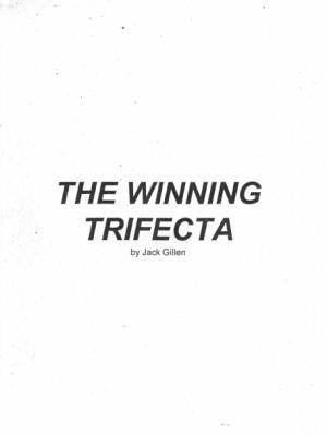 Jack Gillen The Winnin Trifecta