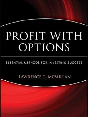 Lawrence G McMillan Marketplace Books Profit With Options Essential Methods for Investing Success Wiley