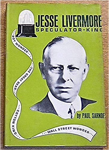 Sarnoff Jesse Livermore Speculator King Traders Press