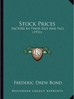 Stock Prices Factors In Their Rise And Fall
