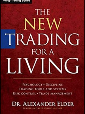 Alexander Elder The New Trading For a Living