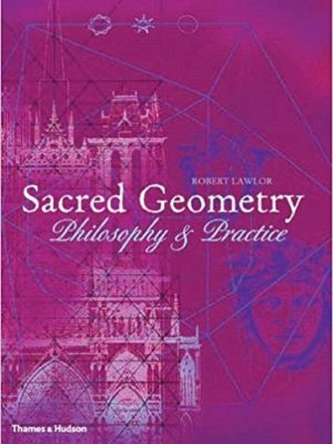 Art and Imagination Robert Lawlor Sacred Geometry Philosophy and Practice Thames Hudson