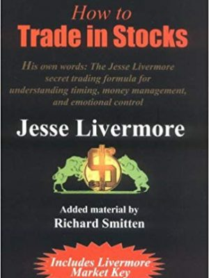 Jesse Livermore How to Trade in Stocks Traders Press
