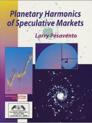 Larry pesavento planetary harmonics of speculative markets traders pdf
