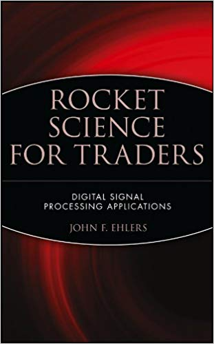 Rocket Science for Traders Digital Signal Processing Applications