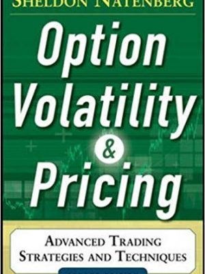 Sheldon Natenberg Option Volatility and Pricing Advanced Trading Strategies and Techniques McGraw Hill Education