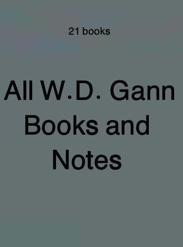 All W D Gann Books and Notes