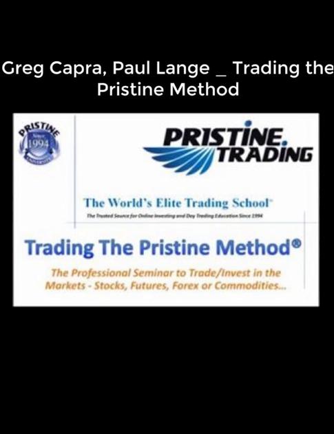 GREG CAPRA – PRISTINE STOCK TRADING METHOD