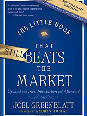 Joel Greenblatt Andrew Tobias The Little Book That Beats the Market Wiley