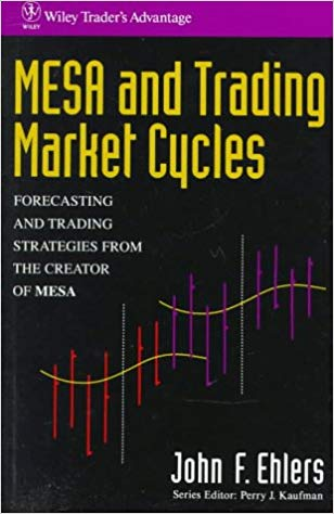 MESA and Trading Market Cycles Forecasting and Trading Strategies from the Creator of MESA
