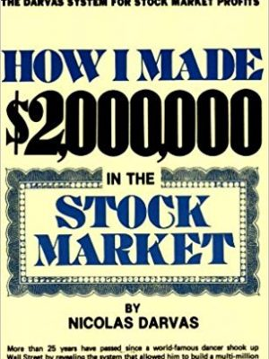Nicolas Darvas How I Made In The Stock Market Lyle Stuart