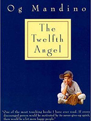Og Mandino The Twelfth Angel Ballantine Books