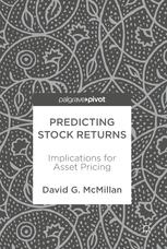 David G McMillan auth Predicting Stock Returns Implications for Asset Pricing Palgrave Pivot