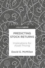 David G McMillan auth Predicting Stock Returns Implications for Asset Pricing Palgrave Pivot