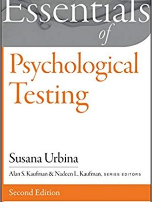 Essentials of Behavioral Science Susana Urbina Essentials of Psychological Testing Wiley