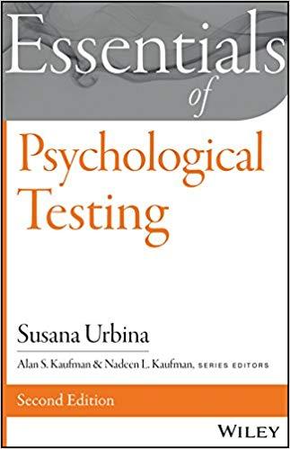 Essentials of Behavioral Science Susana Urbina Essentials of Psychological Testing Wiley