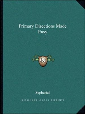 Sepharial Primary Directions Made Easy