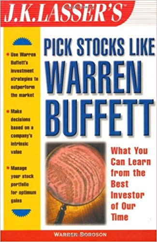 Warren Boroson J K Lassers Pick Stocks Like Warren Buffett Wiley