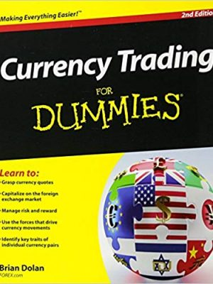 Currency Trading For Dummies nd Edition by Brian Dolan