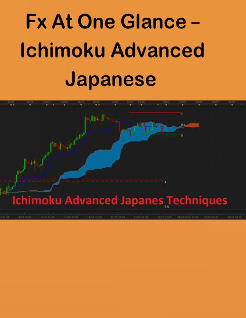 Fx At One Glance – Ichimoku Advanced Japanese