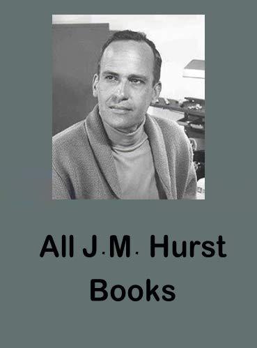 J M Hurst